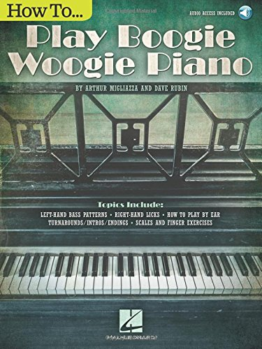 How To Play Boogie Woogie Piano (Book/Audio) [Arthur Migliazza - Dave Rubin] (Tapa Blanda)