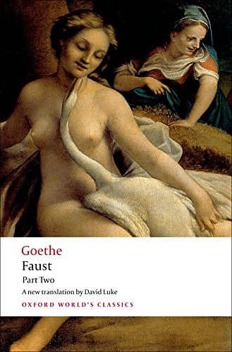 Faust Part Two (Oxford World's Classics)