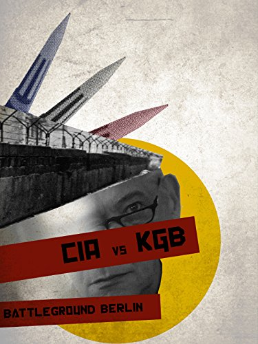 CIA Vs. KGB: Battleground Berlin -