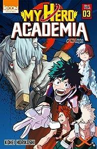 My Hero Academia, tome 3 par Kôhei Horikoshi