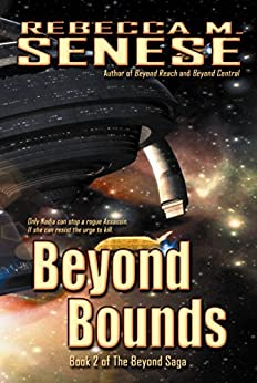 Beyond Bounds: Book 2 of the Beyond Saga by [Senese, Rebecca M.]