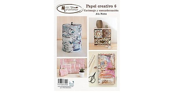 Amazon.com: Papel Creativo 6 manos maravillosas: Cartonaje y encuadernacion (Spanish Edition) eBook: Ada Muñoz: Kindle Store