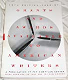 Grants and Awards Available to American Writers, 1996-97, , 0934638144