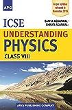 ICSE Understanding Physics- VIII