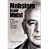 Mobsters in Our Midst