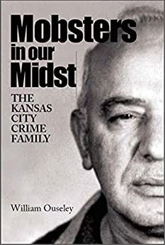 Mobsters in Our Midst by [Ouseley, William]