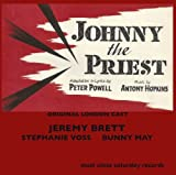 Johnny The Priest by Original London Cast - Music by Antony Hopkins / Adaptation and Lyrics by Peter Powell