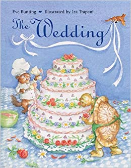 Book The Wedding by Bunting, Eve (2005)