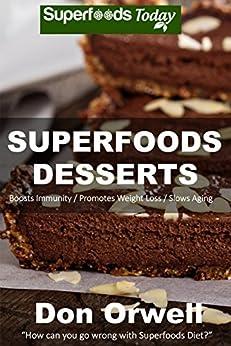 Superfoods Desserts Cholesterol Antioxidants Phytochemicals ebook