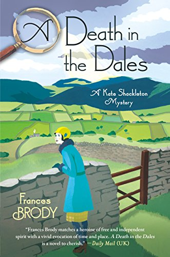 A Death in the Dales: A Kate Shackleton Mystery