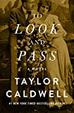 Download To Look and Pass: A Novel in PDF ePUB Free Online