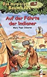 Das magische Baumhaus (Bd. 16): Auf der Fährte der Indianer