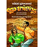 Ego-Tripping and Other Poems for Young People, Nikki Giovanni, 0882080202
