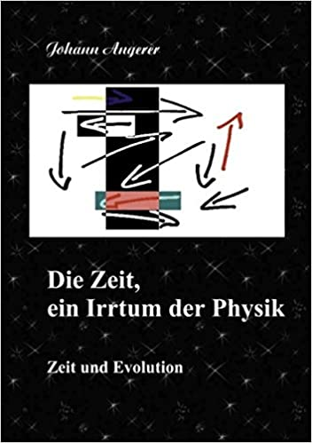 Book Die Zeit, ein Irrtum der Physik