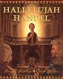 Hallelujah Handel, Douglas Cowling, 0439058503