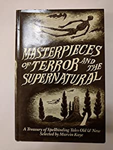 Hardcover Masterpieces of Terror and the Supernatural : A Treasury of Spellbinding Tales Old and New Book