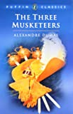 The Three Musketeers (Puffin Classics)