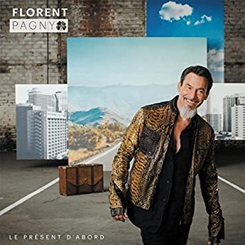 florent pagny album le present dabord
