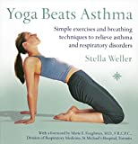 img - for Yoga Beats Asthma: Simple exercises and breathing techniques to relieve asthma and respiratory disorders book / textbook / text book