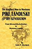 The Toughest Man in Montan, Gene P. Murdock, 1929919476