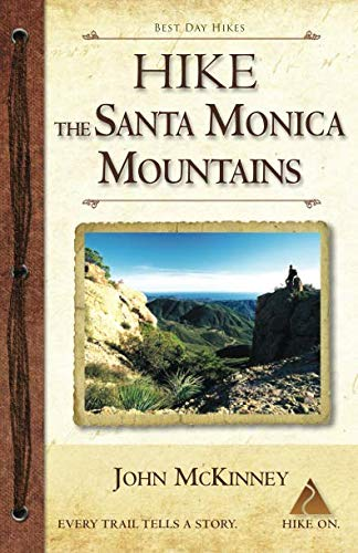 Hike the Santa Monica Mountains: Best Day Hikes in the Santa Monica Mountains National Recreation Area (Best Hiking Trails In Malibu)