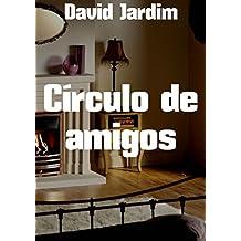 Círculo de amigos (Portuguese Edition)