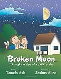 Broken Moon, Tamela Ash, 1491842687