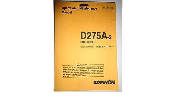 Komatsu D275A-2 Bulldozer Operators Operation and Maintenance Manual