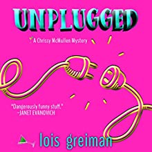 Unplugged Audiobook by Lois Greiman Narrated by Barbara Benjamin-Creel