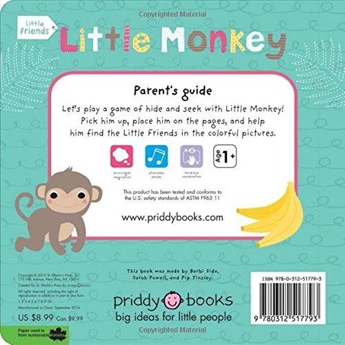 Little Friends: Little Monkey: A Hide-and-Seek Book with a Felt Friend