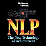NLP: The New Technology of Achievement | Charles Faulkner,Gerry Schmidt,Robert McDonald,Tim Hallbon,Suzi Smith,Kelly Gerling