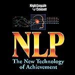 NLP: The New Technology of Achievement | Charles Faulkner,Gerry Schmidt,Robert McDonald,Tim Hallbon,Suzi Smith,Kelly Gerling