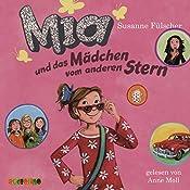 Mia und das Mädchen vom anderen Stern (Mia 2) | Susanne Fülscher