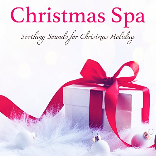 as Spa Soothing Sounds for Christmas Holiday in Luxury Spa Treatments & Wellness Center ()