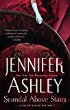 Scandal Above Stairs <br>(A Below Stairs Mystery) by  Jennifer Ashley in stock, buy online here
