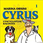 Cyrus: L'encyclopédie racontée 1   Marina Orsini