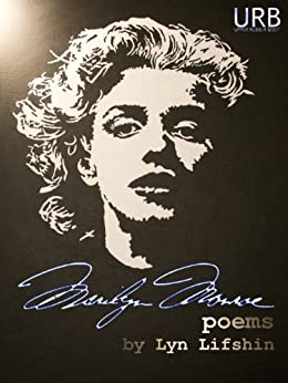 Marilyn Monroe: Poems (English Edition) de [Lifshin, Lyn]