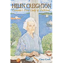 Helen Creighton: Canada's First Lady of Folklore