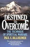 Destined to Overcome, Paul E. Billheimer, 0871232871