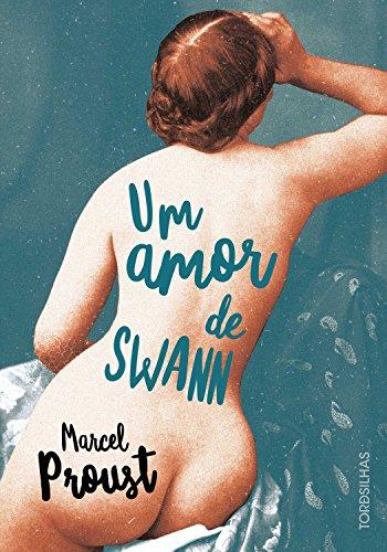 Um Amor de Swann (Portuguese Edition)