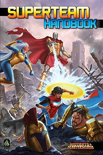Superteam Handbook: A Mutants & Masterminds Sourcebook