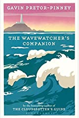 The Wavewatcher's Companion by Pretor-Pinney, Gavin (2010) Hardcover Hardcover