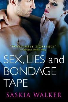 Sex,Lies, and Bondage Tape by [Walker, Saskia]