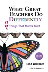 What Great Teachers Do Differently: 17 Things That Matter Most Kindle Edition