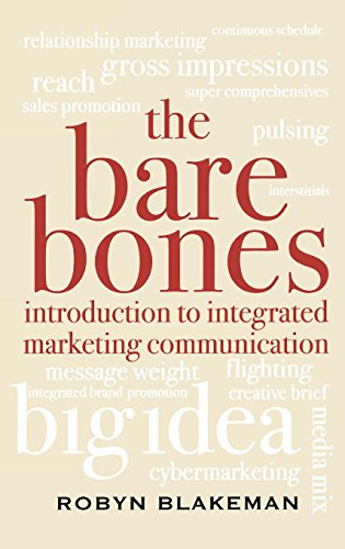 The Bare Bones Introduction to Integrated Marketing Communication