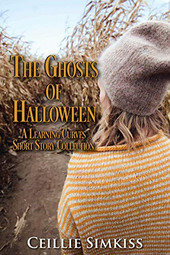 The Ghosts of Halloween: A Learning Curves Short Story Collection ()