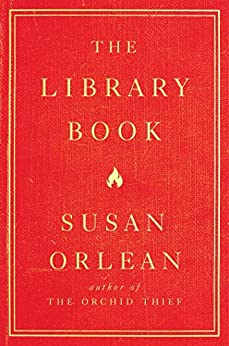 The Library Book by [Orlean, Susan]