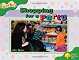 img - for Oxford Reading Tree: Level 2: Fireflies: Shopping for a Party book / textbook / text book
