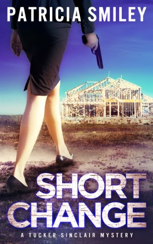 Short Change (Tucker Sinclair Series Book 3)