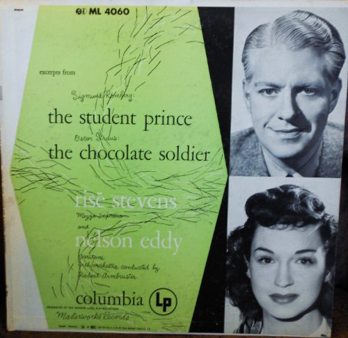 "Nelson Eddy & Rise Stevens The Student Prince & The Chocolate Soldier Original Columbia Dark Gray ""Six Eye"" logo Mono release ML 4060 Mint Easy Listening Vinyl (1951)"